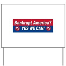 Anti obama bumper stickers Yard Sign