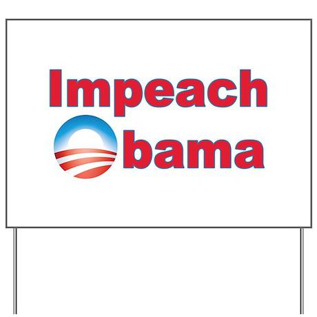 Impeach Obama Yard Sign