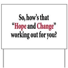 Hope and change Yard Sign