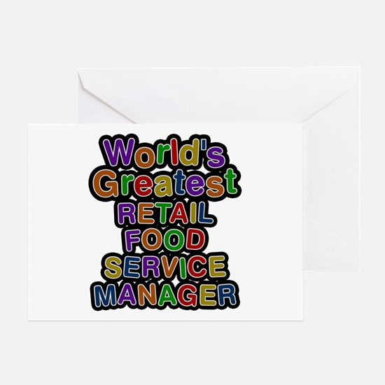 World's Greatest RETAIL FOOD SERVICE MANAGER Greet