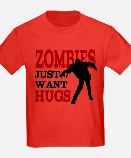 Zombies Just Want Hugs T