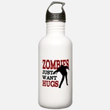 Zombies Just Want Hugs Sports Water Bottle