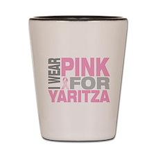 I wear pink for Yaritza Shot Glass
