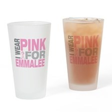 I wear pink for Emmalee Drinking Glass
