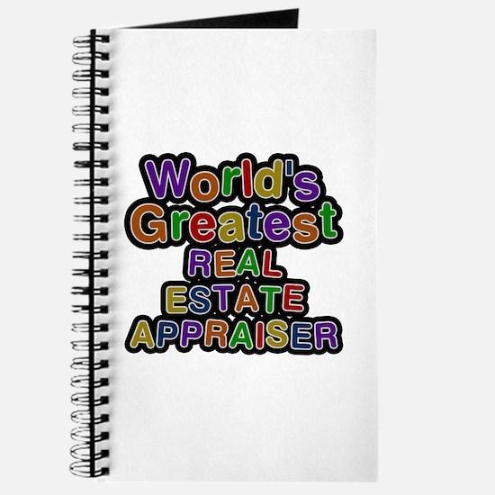 World's Greatest REAL ESTATE APPRAISER Journal