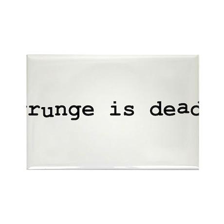 Grunge is Dead Rectangle Magnet
