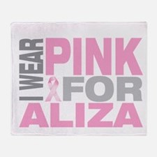 I wear pink for Aliza Throw Blanket