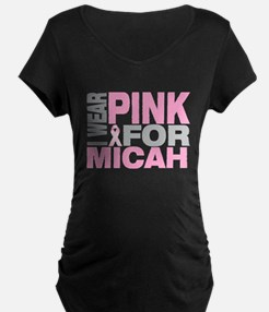 I wear pink for Micah T-Shirt