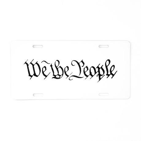 WE THE PEOPLE XVII Aluminum License Plate