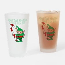 Touch My Elf Drinking Glass