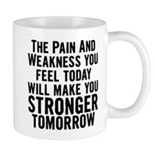 Stronger Tomorrow Mug