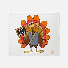 Turkey Day Eat Sushi Throw Blanket