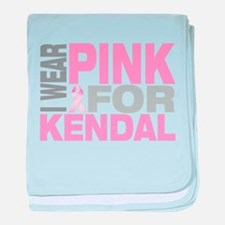 I wear pink for Kendal baby blanket