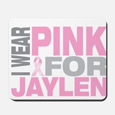 I wear pink for Jaylen Mousepad