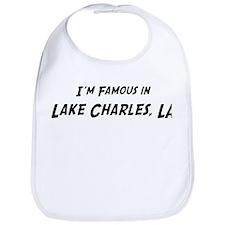 Famous in Lake Charles Bib