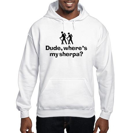 Dude, Where's My Sherpa? Hooded Sweatshirt