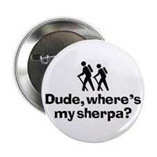 """Dude, Where's My Sherpa? 2.25"""" Button (10 pack)"""