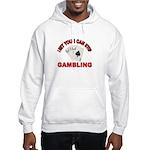DEAL ME IN Hooded Sweatshirt