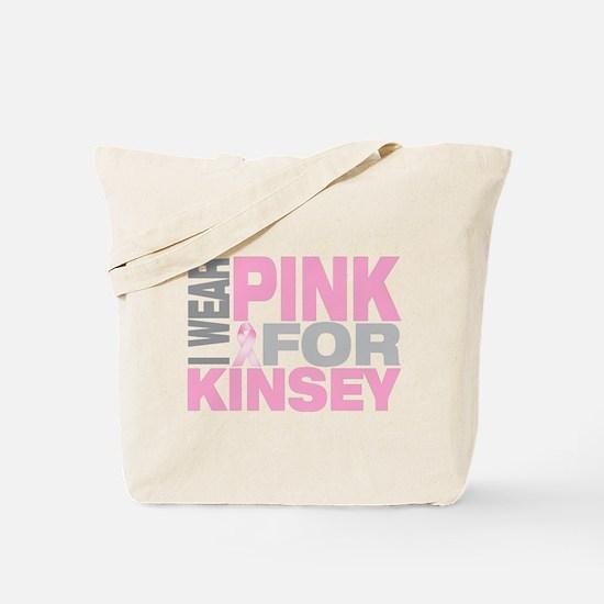I wear pink for Kinsey Tote Bag