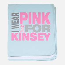 I wear pink for Kinsey baby blanket