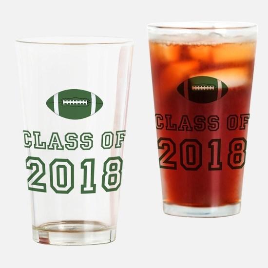 Class Of 2018 Football Drinking Glass