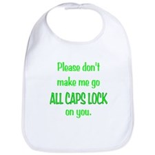 ALL CAPS LOCK Bib