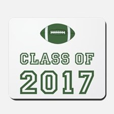 Class Of 2017 Football Mousepad