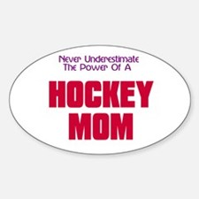Never Underestimate Hockey Mo Decal