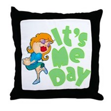 It's Me Day Throw Pillow