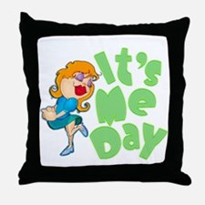 It's Me Day Throw Pillow