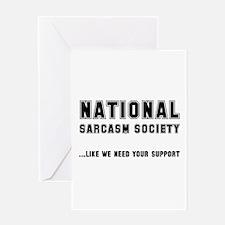 National Sarcasm Society Greeting Card