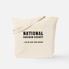 National Sarcasm Society Tote Bag