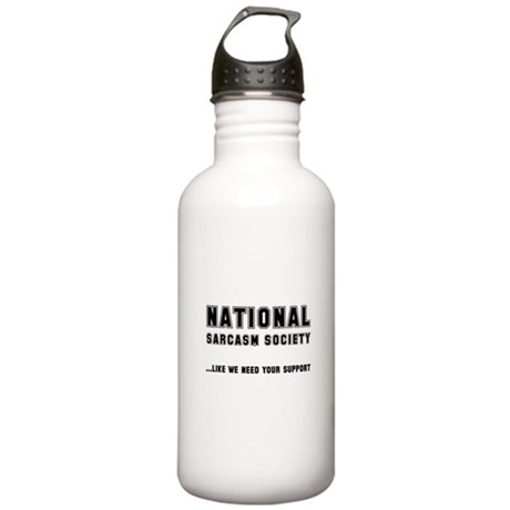 National Sarcasm Society Stainless Water Bottle 1.