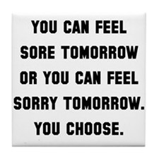 Sore Or Sorry Tile Coaster