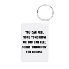 Sore Or Sorry Keychains
