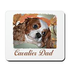 Cavalier Dad Mousepad