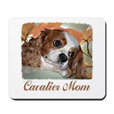 Cavalier Mom Mousepad