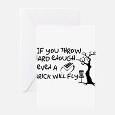 Even a brick will fly Greeting Card