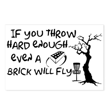 Even a brick will fly Postcards (Package of 8)