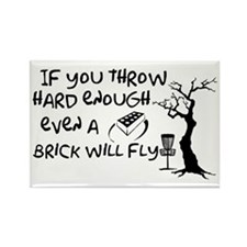 Even a brick will fly Rectangle Magnet (100 pack)