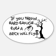 Even a brick will fly Decal