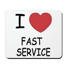 I heart fast service Mousepad