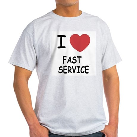 I heart fast service Light T-Shirt