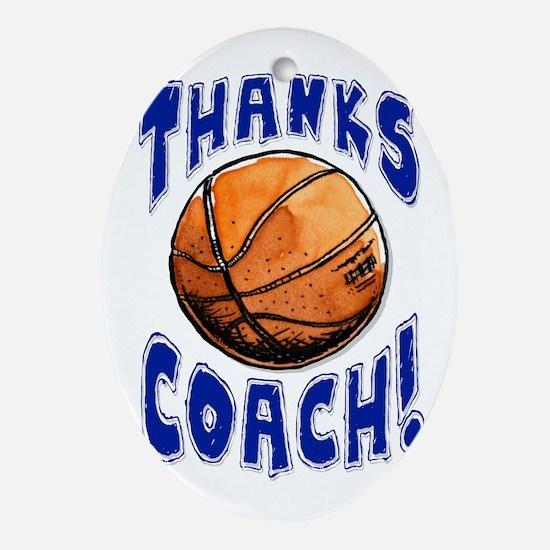 Thanks Basketball Coach! Ornament (Oval)
