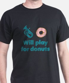 Will Play Baritone for Donuts T-Shirt