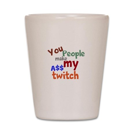 You People Shot Glass