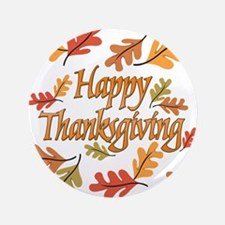 """Happy Thanksgiving 3.5"""" Button (100 pack)"""