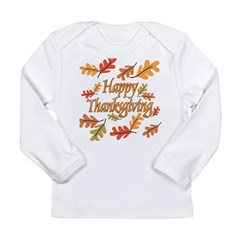 Happy Thanksgiving Long Sleeve Infant T-Shirt