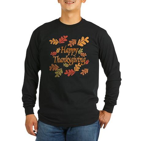 Happy Thanksgiving Long Sleeve Dark T-Shirt