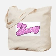 I'm Bossy Tote Bag